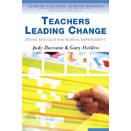 Teachers Leading Change: Doing Research for School Improvement (BOK)