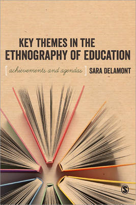 Key Themes in the Ethnography of Education (BOK)