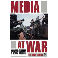 The Media at War: The Iraq Crisis (BOK)