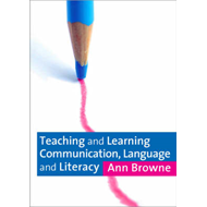 Teaching and Learning Communication, Language and Literacy (BOK)