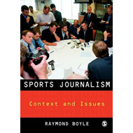 Sports Journalism: Context and Issues (BOK)