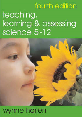 Teaching, Learning and Assessing Science 5-12 (BOK)