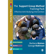The Support Group Method Training Pack: Effective Anti-Bullying Intervention (BOK)