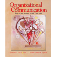 Organizational Communication: Perspectives and Trends (BOK)