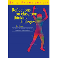 Reflections on Classroom Thinking Strategies: Practical Strategies to Encourage Thinking in Your Cla (BOK)