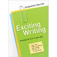 Exciting Writing: Activities for 5 to 11 Year Olds (BOK)