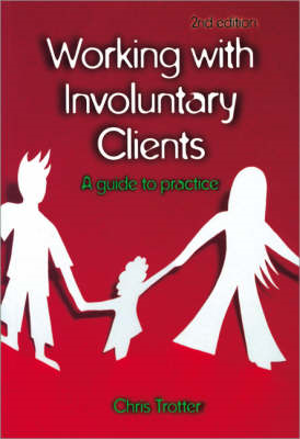 Working with Involuntary Clients: A Guide to Practice (BOK)