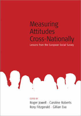 Measuring Attitudes Cross-nationally: Lessons from the European Social Survey (BOK)