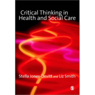 Critical Thinking in Health and Social Care (BOK)