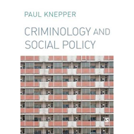 Criminology and Social Policy (BOK)