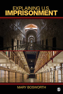 Explaining U.S. Imprisonment (BOK)