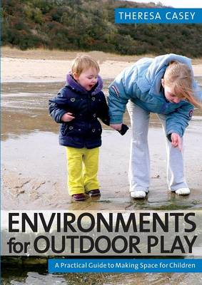 Environments for Outdoor Play (BOK)
