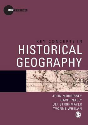 Key Concepts in Historical Geography (BOK)