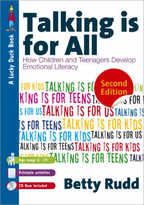 Talking is for...All: How Children and Teenagers Develop Emotional Literacy: pt. 1: Talking is for K (BOK)