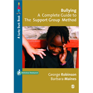 Bullying: A Complete Guide to the Support Group Method (BOK)
