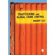 Trafficking and Global Crime Control (BOK)