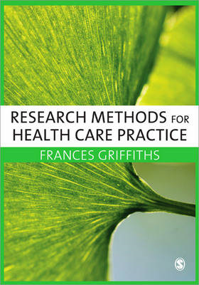 Research Methods for Health Care Practice (BOK)