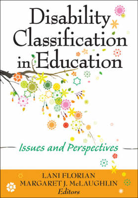 Disability Classification in Education: Issues and Perspectives (BOK)