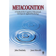Metacognition: A Textbook for Cognitive, Educational, Lifespan and Applied Psychology (BOK)
