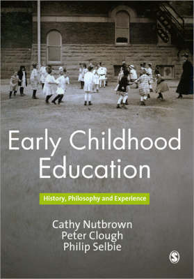 Early Childhood Education: History, Philosophy and Experience (BOK)