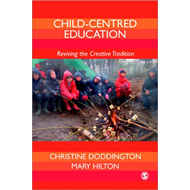 Child-Centred Education: Reviving the Creative Tradition (BOK)