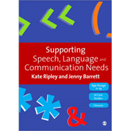 Supporting Speech, Language and Communication Needs: Working with Students Aged 11 to 19 (BOK)