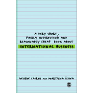 A Very Short, Fairly Interesting and Reasonably Cheap Book About International Business (BOK)