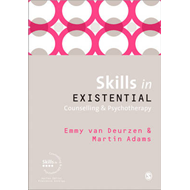 Skills in Existential Counselling and Psychotherapy (BOK)