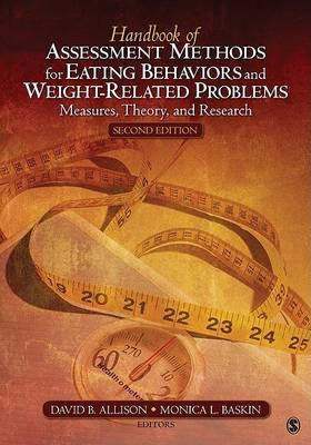 Handbook of Assessment Methods for Eating Behaviors and Weight-related Problems: Measures, Theory an (BOK)