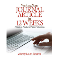Writing Your Journal Article in Twelve Weeks (BOK)