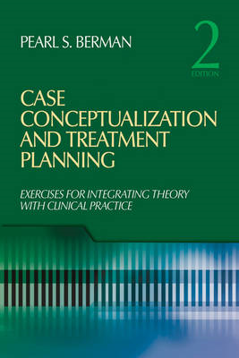 Case Conceptualization and Treatment Planning: Integrating Theory With Clinical Practice (BOK)