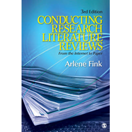 Conducting Research Literature Reviews: From the Internet to Paper (BOK)