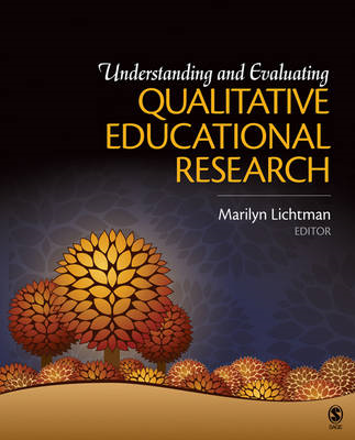 Understanding and Evaluating Qualitative Educational Research (BOK)