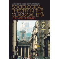 Sociological Theory in the Classical Era: Text and Readings (BOK)