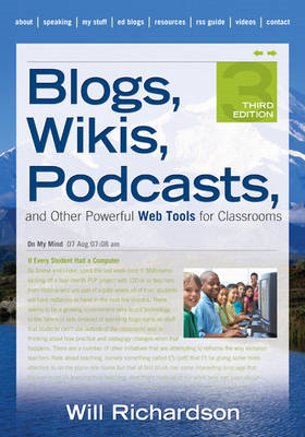 Blogs, Wikis, Podcasts, and Other Powerful Web Tools for Cla (BOK)