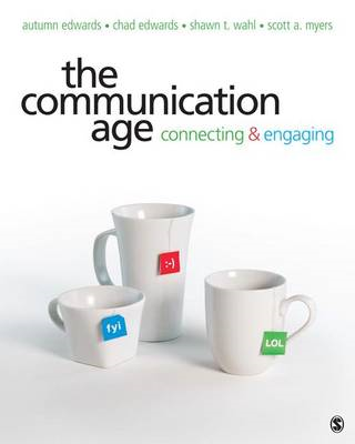 The Communication Age: Connecting and Engaging (BOK)