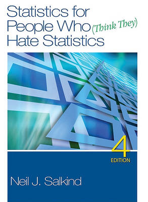 Statistics for People Who (Think They) Hate Statistics (BOK)