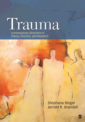 Trauma: Contemporary Directions in Theory, Practice, and Research (BOK)