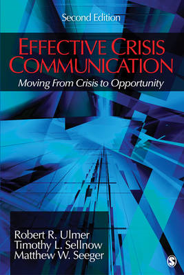 Effective Crisis Communication: Moving From Crisis to Opportunity (BOK)