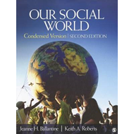 Our Social World: Condensed Version (BOK)