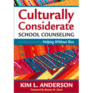 Culturally Considerate School Counseling: Helping Without Bias (BOK)