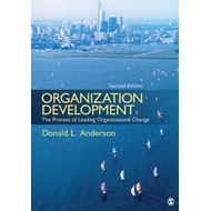 Organization Development: The Process of Leading Organizational Change (BOK)