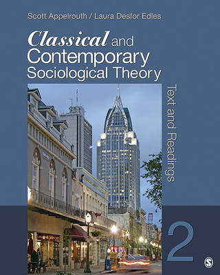 Classical and Contemporary Sociological Theory (BOK)