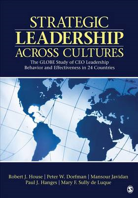 Strategic Leadership Across Cultures: Globe Study of CEO Leadership Behavior and Effectiveness in 24 (BOK)