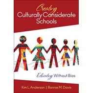 Creating Culturally Considerate Schools: Educating without Bias (BOK)