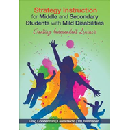 Strategy Instruction for Middle and Secondary Students with Mild Disabilities: Creating Independent (BOK)