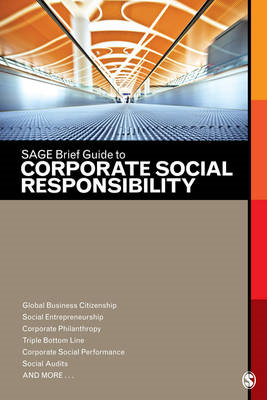 SAGE Brief Guide to Corporate Social Responsibility (BOK)