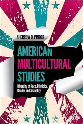 American Multicultural Studies: Diversity of Race, Ethnicity, Gender and Sexuality (BOK)