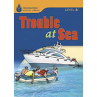 Trouble at Sea: Bk. 5: Level 6 (BOK)