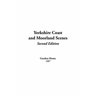 Yorkshire Coast and Moorland Scenes (BOK)